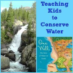 Books about the water cycle, water conservation & tips on how kids can help -- wonderful hands-on science and green living for kids!