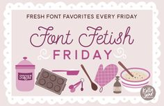 Font Fetish Friday 10 on Kelly Jane Creative http://kellyjanecreative.com/2015/03/13/font-fetish-friday-10/