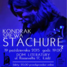 Kondrak śpiewa Stachurę Program pod tym tytułem zawiera fragmenty poematu Edwarda Stachury pt. Missa pagana i kilkanaście piosenek.Rzecz jest utrzymana