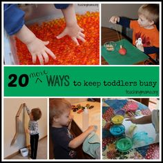 Teaching Mama: 20 More Ways to Keep Toddlers Busy. Pinned by SOS Inc. Resources http://pinterest.com/sostherapy.