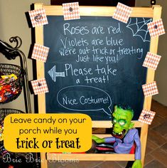 We leave a bowl of unattended candy on our porch with a fun sign on a chalkboard easel while we are out trick or treating on Halloween.