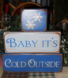 Baby It's Cold Primitive Christmas Wood Block Set. $17.95, via Etsy.