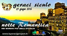 #GeraciSiculo. Sabato 25 giugno 2016 si festeggerà l'arrivo del solstizio d'estate con la notte romantica dei Borghi più belli d'Italia!!!! Vi aspettiamo a Geraci!!! www.hyeracijproject.it #ilgustodiviverelastoria, #ilborgocapitaledellaconteadeiVentimiglia!!! © #2014HyeracijProject