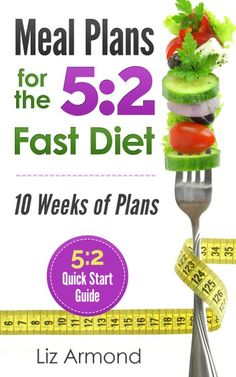 Diet Meal Plans & Recipes: Ten Weeks of Menus – Quick Start Guide: Volume 3 Fast Diet) 5 2 Diet Plan, Diet Meal Plans, 500 Calorie Meal Plan, Calorie Diet, 500 Calories A Day, 5 2 Diet Recipes 500 Calories, Homemade Potato Salads, Clean Eating Kids, Eating Healthy