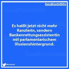 Es Heist Jetzt Nicht Mehr Kanzlerin Sondern Bankenrettungsassistentin Mit Parlamentatischem Illusionshintergrund