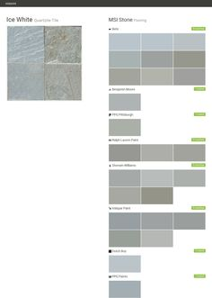 Ice White. Quartzite Tile. Flooring. MSI Stone. Behr. Benjamin Moore. PPG Pittsburgh. Ralph Lauren Paint. Sherwin Williams. Valspar Paint. Dutch Boy. PPG Paints.  Click the gray Visit button to see the matching paint names.