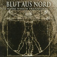 """#49. """"The Work Which Transforms God""""  ***  Blut Aus Nord  (2003)"""