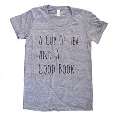 A Cup of Tea and a Good Book Ladies American by MondayGirlApparel