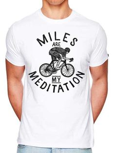 817f6cc29 Miles on the bike is a form of Meditation which applies brakes to the