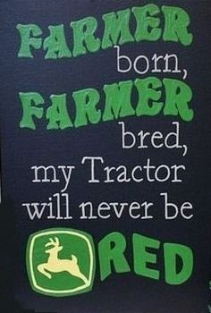 """Children, Canvas, FARMER born, FARMER bred, I would change the wording to read """"my tractor will forever be red"""" with red replacing the green coloring John Deere Nursery, John Deere Bedroom, Tractor Bedroom, John Deere Kids, John Deere Party, John Deere Boys Room, John Deere Crafts, John Deere Decor, Tractor Birthday"""