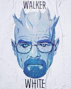 Walker White - Breaking Bad's Walter White as the Game of Thrones White Walker Ruler the Night King
