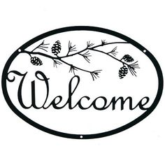 Outdoor Wrought Iron Wall Art - I am Loving The Welcome Sign