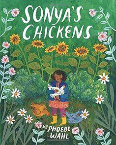 Sonya's Chickens von Phoebe Wahl http://www.amazon.de/dp/1770497897/ref=cm_sw_r_pi_dp_Yx-Wvb0BRTZG7