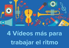 10 vídeos para trabajar el Ritmo en el aula - Clase de Música 2.0 Spanish 1, Dual Language, Instruments, Music Class, Teaching Music, Home Schooling, Activities For Kids, Musicals, Teacher