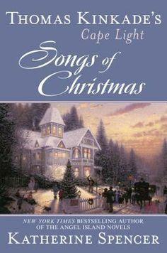 Thomas Kinkade's Cape Light: Songs of Christmas by Katherine Spencer