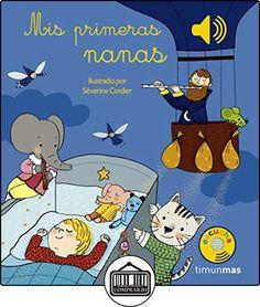 Mis Primeras Nanas. Libro Musical (Libros con sonido) de Severine Cordier ✿ Libros infantiles y juveniles - (De 0 a 3 años) ✿