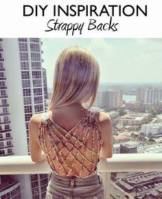Dare to DIY: Inspiración DIY: Strappy backs