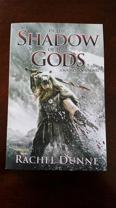 The wonderful people over atHarper Voyagerwere awesome enough to send me this review copy! Thanks Harper Voyager! I can't wait to read and review! In the Shadow of the Godsby Rachel Dunneis out…