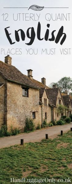 Don't know any cute non-touristy places in England? Here are 12 for you! #traveltips