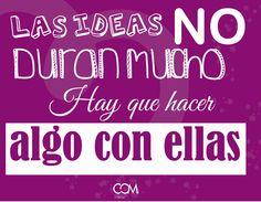 Las Ideas  Ideas Creatividad  Frases