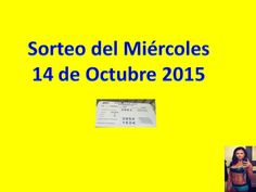 Sorteo Miercoles 14 de Octubre 2015 Loteria Nacional de Panama Miercolito