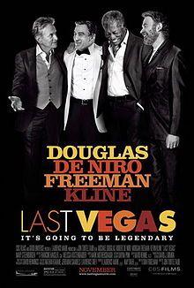 Last Vegas is a 2013 American comedy film directed by Jon Turteltaub, starring Michael Douglas, Robert De Niro, Morgan Freeman, and Kevin Kl...