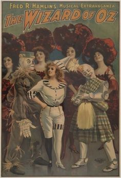 """This 1903 lithograph was used to advertise Fred R. Hamlin's """"Musical Extravaganza"""", The Wizard of Oz. Hermann Hesse, Tolkien, Wizard Of Oz Musical, Musical Theatre, Dorothy Gale, Land Of Oz, Judy Garland, Festival Posters, Of Wallpaper"""