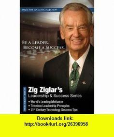 Zig Ziglars Leadership  Success Series (Made for Success Collection) (Made for Success Collections) (9781441752987) Zig Ziglar , ISBN-10: 1441752986  , ISBN-13: 978-1441752987 ,  , tutorials , pdf , ebook , torrent , downloads , rapidshare , filesonic , hotfile , megaupload , fileserve