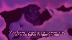 you have forgotten who you are and so have forgotten me<3