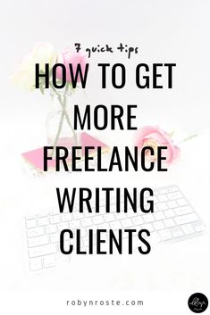 """How do you get more clients fast? This is the ultimate question and when you're in this position, you don't have time to try things that """"might"""" work. You need it to work. Now. Online Writing Jobs, Freelance Writing Jobs, Online Jobs, Im Trying, To Focus, Writing Tips, Have Time, Positivity, How To Get"""