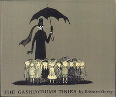 The Gashlycrumb Tinies, Or, After the Outing - Edward Gorey - Google Books