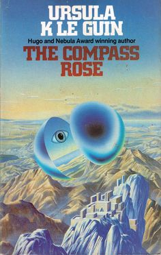 The Compass Rose (1982) by Ursula K Le Guin. Marvellous collection of short stories. Finished 24th Dec 2015, bedtime reading mostly, no idea how often I have read it.