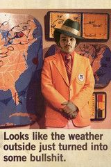The weatherman that all weathermen should strive to be.