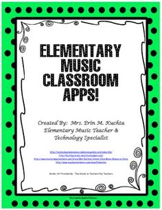 Huge list of Apps For The Elementary Music Classroom!!  Instruments, listening activities, dance/movement, stories, etc.
