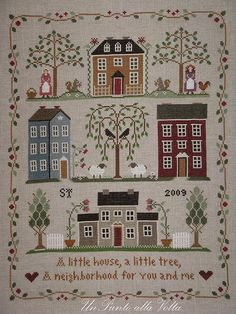 little House Neighborhood Cross Stitch Sampler Patterns, Embroidery Sampler, Needlepoint Patterns, Cross Stitch Samplers, Cross Stitch Designs, Cross Stitching, Cross Stitch Embroidery, Stitch Patterns, Cross Stitch House