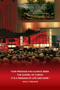 """""""Our message has always been the Gospel of Christ. It is a message of life and hope. Billy Graham, Rest In Peace, Always Be, I Hope, One And Only, Christ, Inspirational Quotes, Faith, World"""