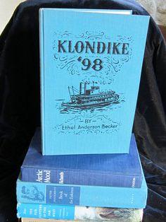 Klondike '98 1949 by Ethel Anderson Becker  by VistaChick on Etsy, $15.00