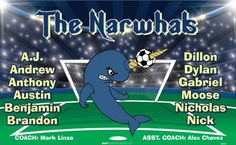 Narwhals-46009  digitally printed vinyl soccer sports team banner. Made in the USA and shipped fast by BannersUSA. www.bannersusa.com