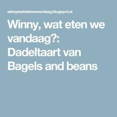 Winny, wat eten we vandaag?: Dadeltaart van Bagels and beans