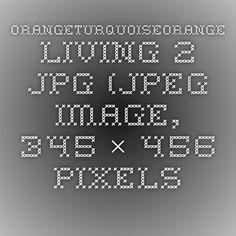 orangeTurquoiseOrange-Living-2.jpg (JPEG Image, 345×456 pixels)