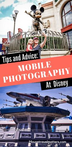 Disney Mobile Photography Must Know Tips • Mouse Travel Matters