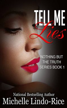 New Book Release: Tell Me Lies by Christian Fiction Author Michelle Lindo-Rice Kindle: ASIN: B018EXNO70 Publication Date: Jan 12, 2016 Genre: Christian Fiction About The Author Michelle Lindo-Rice ...