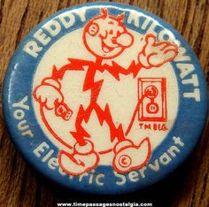 Reddy Kilowatt, Your Electric Servant pinback button. Vintage Menu, Vintage Stuff, Vintage Ads, Cool Buttons, Vintage Buttons, Drum Music, Imperial Beach, Business Signs, Lineman