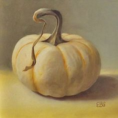Still Life in Oils, Paintings by Elaine Brady Smith. Still Life in Oils, Daily Paintings Be Still, Still Life, White Pumpkins, Fall Decor, Thanksgiving, Paintings, Oil, Autumn, Magick