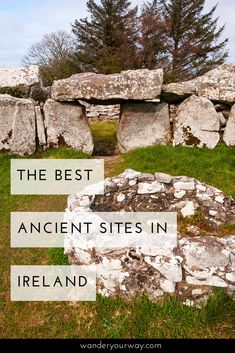 Ireland has loads of ancient sites — from prehistoric sites, to early Christian sites to 17th century military forts. It's amazing — and overwhelming. So here are some of the best ancient sites in Ireland. Click through to find out more.
