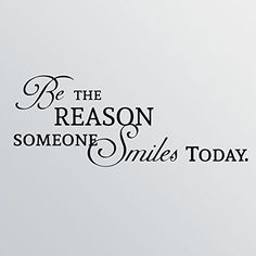 46x18 Be The Reason Someone Smiles Today Wall Decal Sticker Art Mural Home Decor Quote Word Vinyl Lettering >>> For more information, visit image link. (Note:Amazon affiliate link)