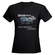 """Driver picks the music, shotgun shuts his cakehole."" I love Supernatural"