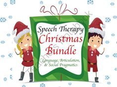 Speech Therapy Christmas Bundle: Language, Articulation, & Social Pragmatics from Speech Therapy