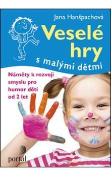 Veselé hry s malými dětmi -- Náměty k rozvoji smyslu pro humor dětí