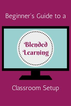 Beginner's Guide to Using a Blended Learning Classroom Setup: http://blog.aeseducation.com/2013/06/beginners-guide-to-using-a-blended-learning-classroom-setup/ #BlendedLearning #HowTo